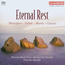 Eternal Rest - Phoenix Bach Choir, Kansas City Chorale by Phoenix Bach Choir (2006-11-21)