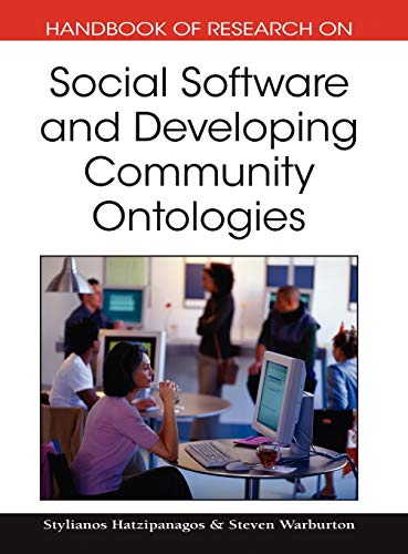 Handbook of Reserach on Social Software and Developing Community Ontologies (Handbook of Research On...)
