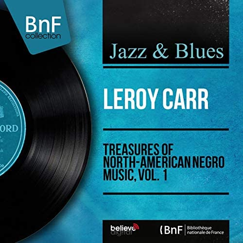 Leroy Carr feat. Scrapper Blackwell