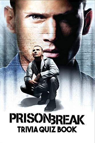Prison Break: Trivia Quiz Book