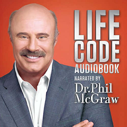 Dr. Phil McGraw: Life Code audiobook cover art