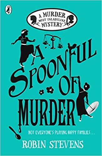 A Spoonful of Murder A Murder Most Unladylike Mystery Paperback 8 Feb 2018