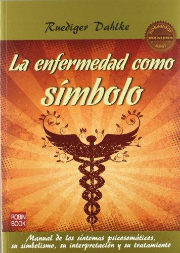 Enfermedad Como Simbolo, La (2ª Ed.) (Masters Salud (robin...