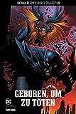 Batman Graphic Novel Collection: Bd. 3: Geboren, um zu töten