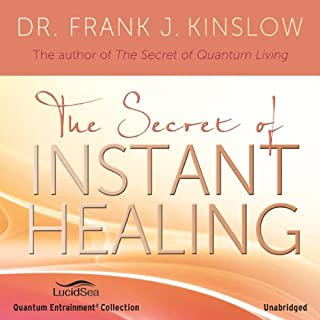 The Secret of Instant Healing audiobook cover art