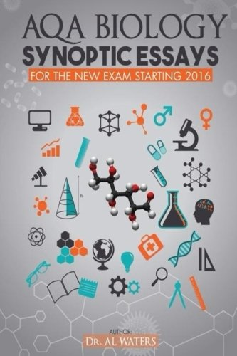 Aqa Biology Synoptic Essays For The New Exam Starting 2016