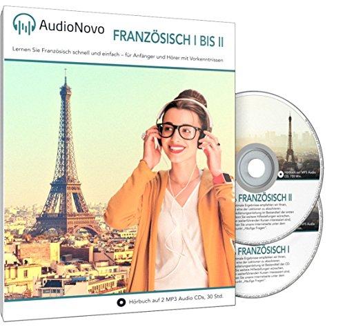 AudioNovo Französisch II - Französisch lernen für Anfänger und Wiedereinsteiger (Audio Sprachkurs 28Std, inkl. iOS und Android App)