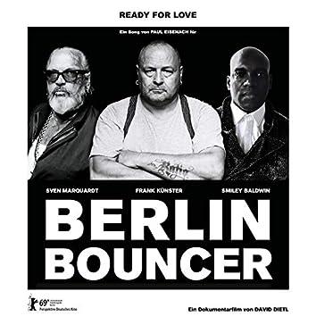 Ready for Love (Berlin Bouncer)