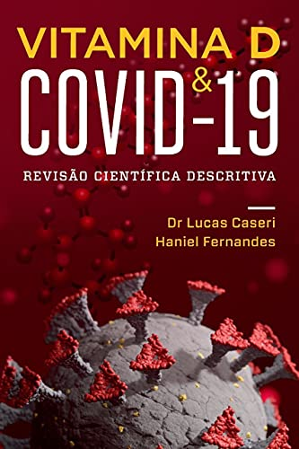 Vitamina D & Covid-19: Revisão Científica Descritiva