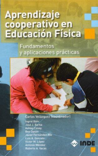 Aprendizaje cooperativo en Educación Física: Fundamentos y