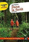 Dans la forêt - Suivi d'une enquête « Le progrès menace-t-il la nature ? »