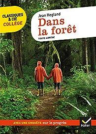 Dans la forêt par Jean Hegland