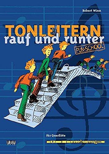 Tonleitern Rauf Und Runter: Für Querflöte (Fun-School)