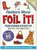 Foil It! Fashion Show