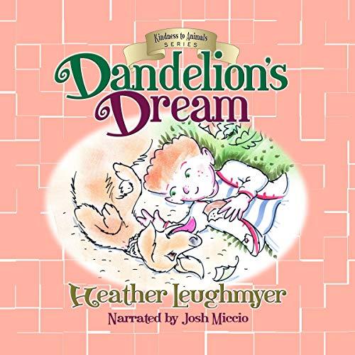Dandelion's Dream audiobook cover art