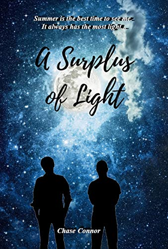A Surplus of Light: A Gay Coming-of-Age Tale by [Chase Connor]