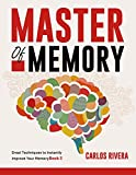 Master of Memory: Great Techniques to Instantly Improve Your Memory - Book 3 (English Edition)