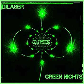 Green Nights Djmix Set