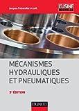 Mécanismes hydrauliques et pneumatiques - 9e éd - Dunod - 04/02/2013