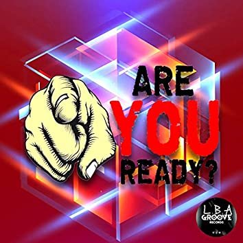 Are You Ready? (Original Mix)
