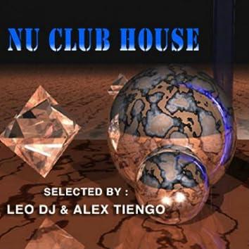 Nu Club House (Leo Dj & Alex Tiengo Selected)