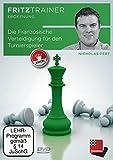 Die Französische Verteidigung für den Turnierspieler, DVD-ROMfritztrainer: Interaktives Videoschachtraining