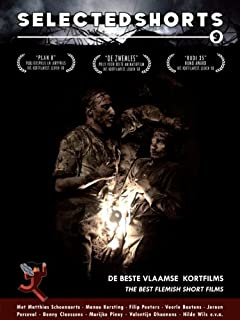 Selected Shorts #9 - The Best Flemish Short Films ( Plan B / Tunnelrat / Above All Things / Samaritan / Nan / We Are So Happy / Rudi 35 / Passages / [ NON-USA FORMAT, PAL, Reg.0 Import - Netherlands ]