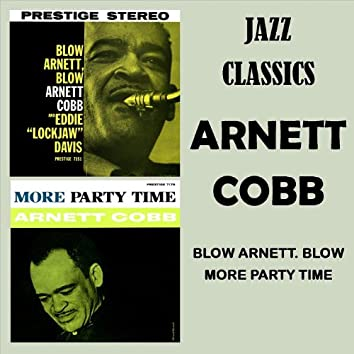 Blow Arnett Blow - More Party Time