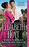 When a Rogue Meets His Match (The Greycourt Series, Band 2)