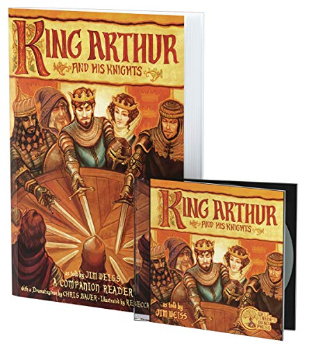 King Arthur and His Knights Bundle: Audiobook and Companion Reader (The Jim Weiss Audio Collection, 72)