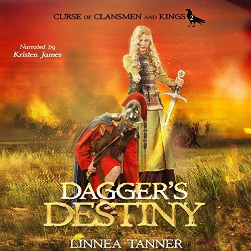 Dagger's Destiny     Curse of Clansmen and Kings Series, Book 2              By:                                                                                                                                 Linnea Tanner                               Narrated by:                                                                                                                                 Kristin James                      Length: 12 hrs and 50 mins     9 ratings     Overall 4.1