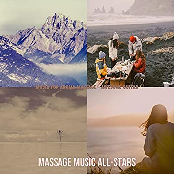 Music for Aroma Massage - Awesome Guitar