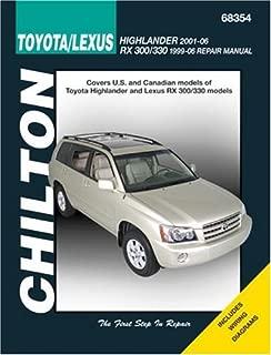 Toyota Highlander (Incl Lexus RS 300/330 1996-06) 2001-2006 (Chilton's Total Car Care Repair Manuals)