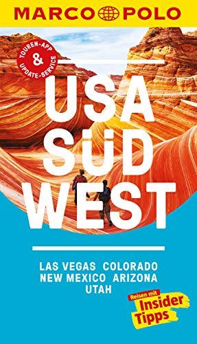 MARCO POLO Reiseführer USA Südwest, Las Vegas, Colorado, New Mexico, Arizona: Inklusive Insider-Tipps, Touren-App, Update-Service und offline Reiseatlas (MARCO POLO Reiseführer E-Book)