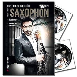 Das große Buch für Saxophone von Torsten Skringer – Saxophonschule mit 2CDs für Anfänger und Wiedereinsteiger – Theorie – Praxis & Profi-Playbacks [Ringbuchbindung im Hardcover]