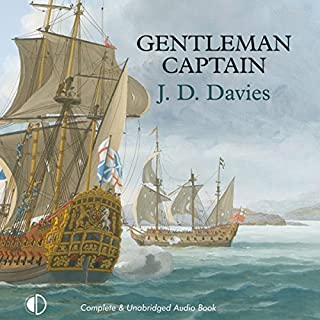 Gentleman Captain                   By:                                                                                                                                 J. D. Davies                               Narrated by:                                                                                                                                 Jonathan Keeble                      Length: 11 hrs and 49 mins     22 ratings     Overall 4.4
