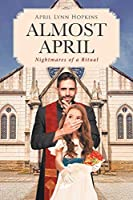 Almost April: Nightmares of a Ritual