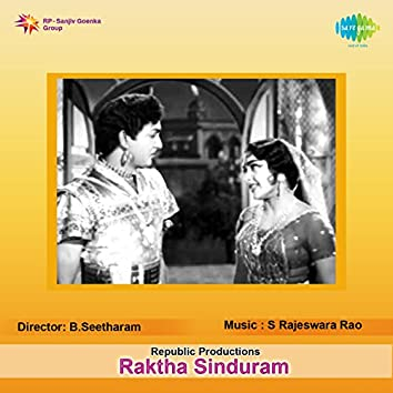 Raktha Sinduram (Original Motion Picture Soundtrack)