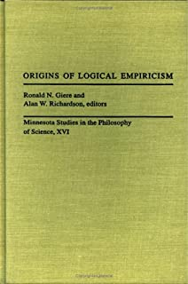 Origins Of Logical Empiricism (Minnesota Studies in the Philosophy of Science)