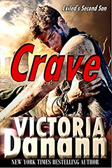 CRAVE (Exiled Book 2) by [Victoria Danann]