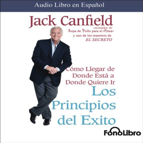 Los Principios del Exito [Success Principles] audiobook cover art