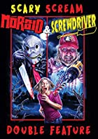 Morbid Screwdriver Double Feature