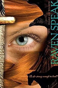 Raven Speak by [Diane Lee Wilson]
