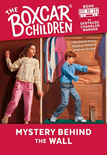Mystery Behind the Wall (The Boxcar Children Mysteries Book 17) (English Edition)