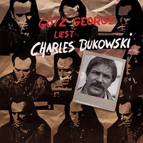 Götz George liest Charles Bukowski Titelbild
