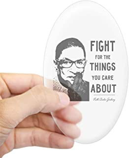 CafePress Notorious RBG Fight for The Things That You Care Oval Bumper Sticker, Euro Oval Car Decal
