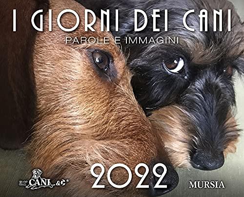I giorni dei cani. Calendario 2022
