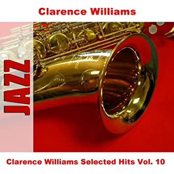 Clarence Williams Selected Hits Vol. 10