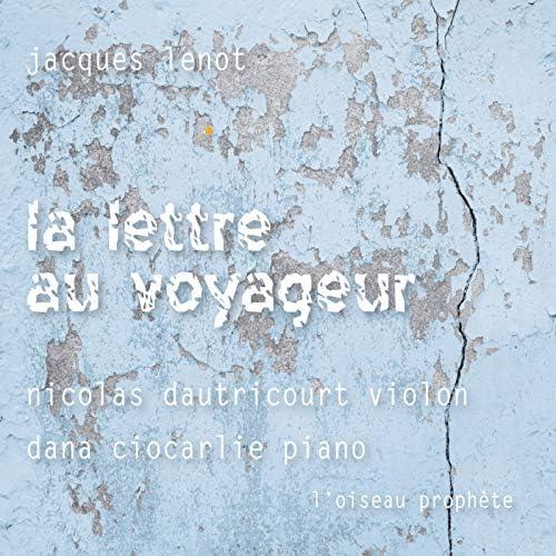 Jacques Lenot, Nicolas Dautricourt & Dana Ciocarlie