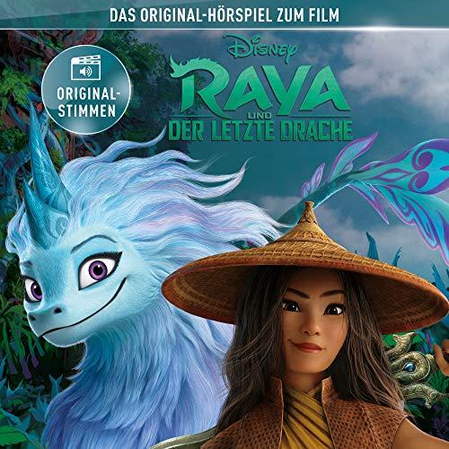 Raya und der letzte Drache (Das Original-Hörspiel zum Disney Film)
